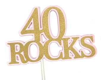 40th Birthday Topper - 40 ROCKS - Sucker Bouquet, Pink and Gold or Your Choice of Colors