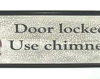 Christmas Decor - Use Chimney Sign