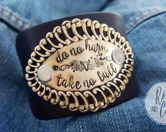 Do No HarmTake No Bull Bracelet, Wide Leather Cuff Bracelet for Women, Inspirational Leather Bracelet, Cowgirl Boho Bracelet for Her