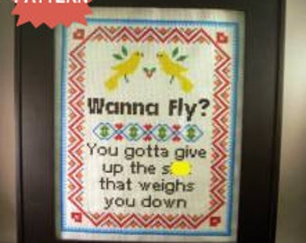 PDF/JPEG Wanna Fly You gotta give up the s-t that weighs you down (Pattern)