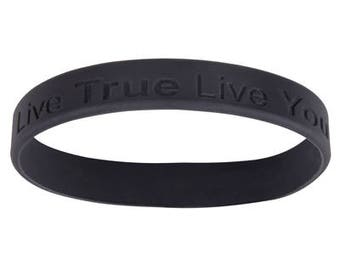 Live True Live You Men's Silicone Wristband