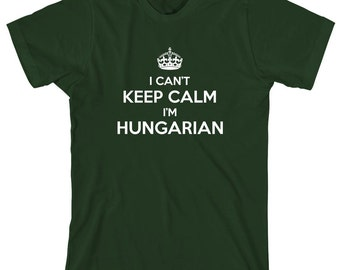 I Can't Keep Calm I'm Hungarian Shirt, gift idea, Hungary, Budapest, Debrecen, Szeged - ID: 1613