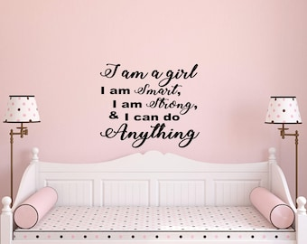 Girls Bedroom Ideas I Am A Girl Wall Decal Wall Decals Inspirational Wall