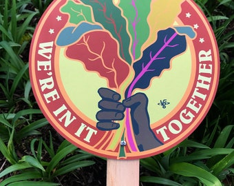 We're In It Together - Garden Sign