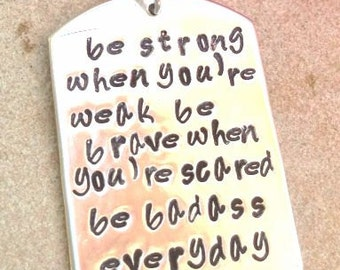 cancer, inspirational necklace, fight back to cancer, be strong when you are weak, be badass everyday, cancer, hope