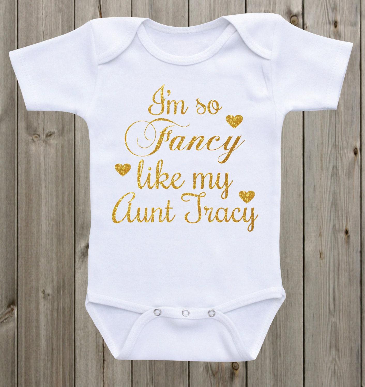 I m so fancy like my aunt baby esie Baby Girl esie