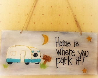 Home Where You Park RV Personalized Camper Trailer Country Wood Sign