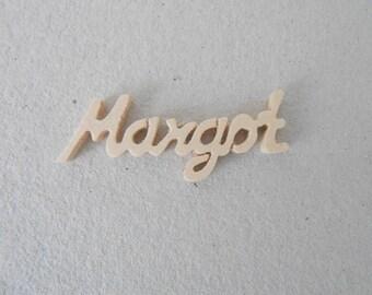 """Mini name wooden """"Margot"""" 4.5 x 1.2 cm"""
