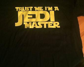 Trust Me I Am A Jedi Master T-Shirt