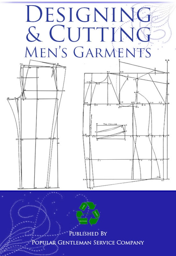 Designing and Cutting Mens Garments Design Your Own Vintage Mens ...