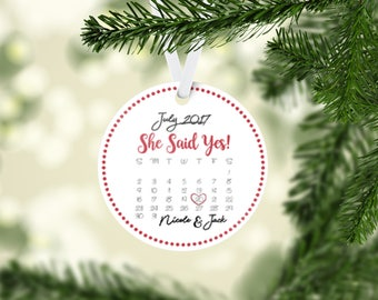 She Said Yes Christmas Ornament. Calendar. Engagement. Engaged. Couple. Wedding. Our First Christmas. Gift. Custom. Bridal Shower. Ceramic.