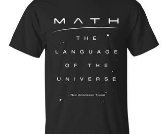 Men's Neil deGrasse Tyson Math Language Universe Quote T Shirt