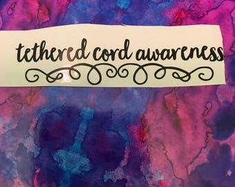 Tethered Cord Awareness Vinyl Decal