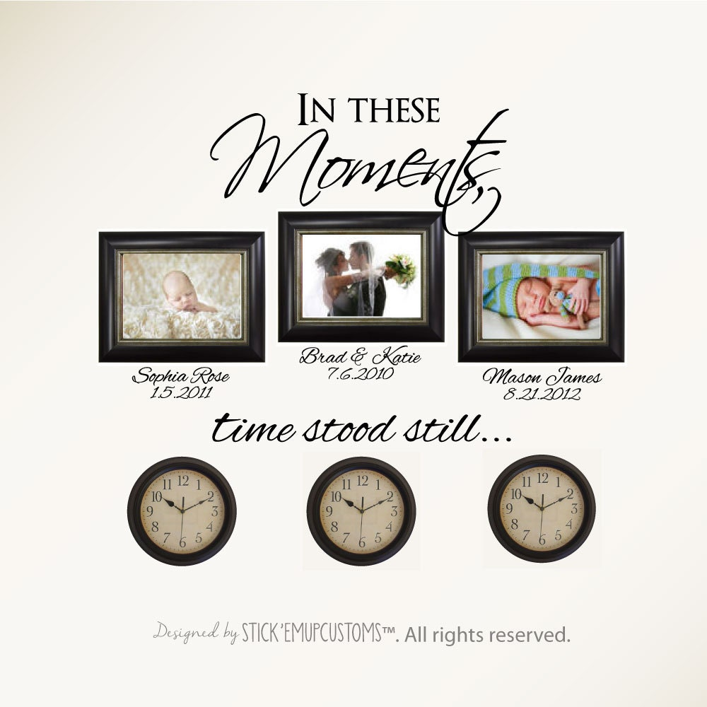In These Moments Time Stood Still. Wall Decal Sticker Art Home