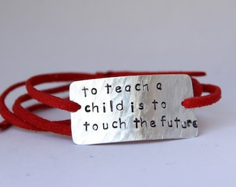 "teacher's bracelet, teachers gift, ""to teach a child is to touch th future"", christmas gift, teacher appreciation, gift for teacher"