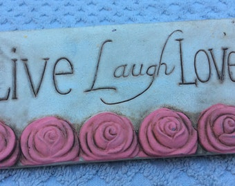 Live Laugh Love with Pink Roses Wall Hanger