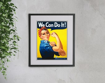 Rosie the Riveter - High Quality print made with Gloss Photo Paper - We can do it - Vintage Wartime Propaganda to boost worker morale