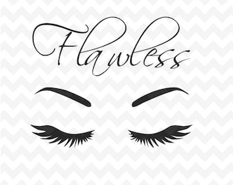 Flawless Svg, Eyelashes Svg file, Eyebrows SVG, dxf and png Instant Download Woman Eyelashes, Makeup svg for cricut and silhouette