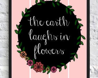 The Earth Laughs in Flowers Digital Print INSTANT DOWNLOAD