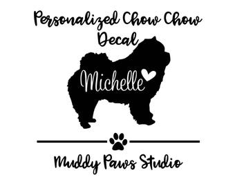 Personalized Chow Chow Decal, Custom Chow Decal, Chow Chow, Chow Chow Decal, Chow Chow Sticker, Dog Decal, Custom Decal, Custom Dog Decal