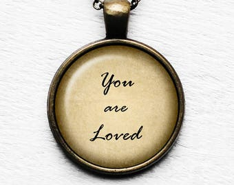 You are Loved Pendant and Necklace
