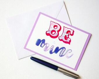 Be Mine card, valentine's day, card love card, valentines card, Love you card, Card for him, card for her, handmade card, Anniversary card