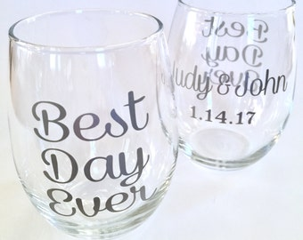 Best Day Ever - Engagement Gift - Wedding Gift - Anniversary Gift - 15oz Stemless Wine Glass Personalized