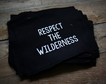 Respect the Wilderness Patch