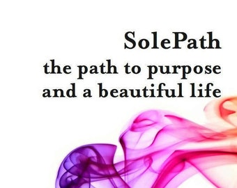 Book: SolePath the path to purpose and a beautiful life