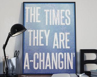 The Times They Are A Changin | Bob Dylan Lyrics | Bob Dylan Poster | Bob Dylan Quote | Bob Dylan Wall Art | Bob Dylan Print | Bob Dylan