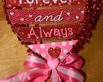 Forever and Always Valentine's Day Sign