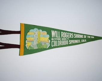 "Vintage Will Rogers Shrine of the Sun Travel Souvenir Pennant - 18"" Green Felt Pennant - Colorado Springs - Mid Century"