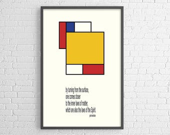 Piet Mondrian quote: by turning from the surface... - poster