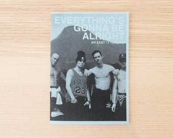 Everything's Gonna Be Alright : An East 17 Fanzine