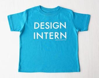 """Toddler T-shirt, Turquoise """"Design Intern"""""""