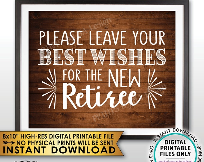 "Retirement Party Sign, Leave Your Best Wishes for the New Reitree Retirement Wishes, Rustic Wood Style Decor, PRINTABLE 8x10"" File <ID>"