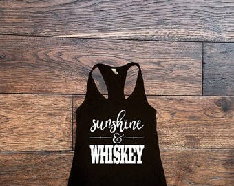 Sunshine And Whiskey Country Tank Top Country Shirt Southern Shirt Concert Drinking Southern