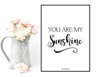 Boyfriend gift, Girlfriend gift, You are my sunshine, Love quote poster, Illustration print, Quote poster, Wall art decor printable