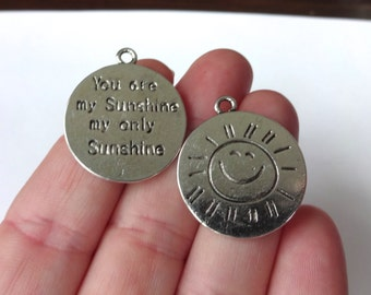 """5, """"You are my Sunshine my only Sunshine"""" Charms 28x24mm"""