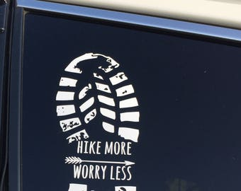 Hike more worry less Decal
