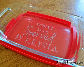 You've Been Served Attorney or Lawyer Gift 7x11 Engraved Pyrex + Free Lid