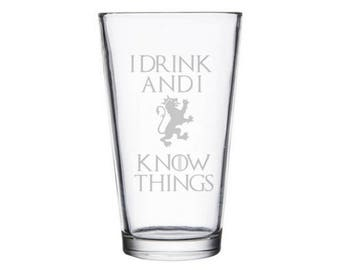 I drink and I know Things Pint Glass, GoT Father's Day Gift, Mug, Shirt, I drink and I know things Beer Glass, Nerdy Fathers Day Gift, Geeky