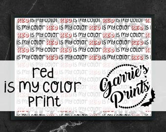 Printable | ...Is My Color | Red