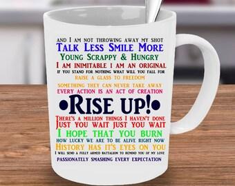 Alexander Hamilton Mug, Hamilton mug,  Musicals mug, Hamilton,  Hamilton quotes mug, Alexander Hamilton Quote, Hamilton Quote, Hamilton Cup