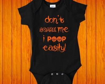 Don't Scare Me I Poop Easily Baby Halloween Baby Shower Gift My First Halloween Baby Gift 1st Halloween Outfit, Funny Baby Clothes, Baby Boy