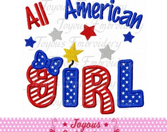 Instant Download 4th of July All American Girl Applique Embroidery Design NO:1726