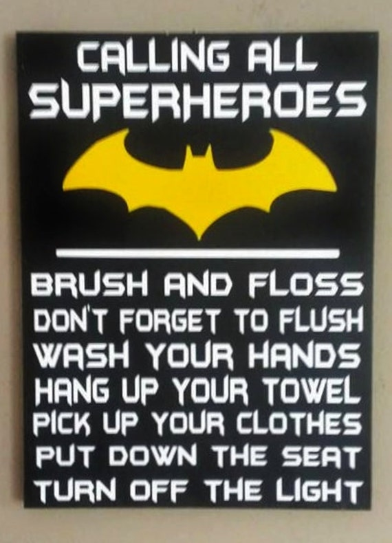 Beau Batman Attention All Superheroes Bathroom Rules Wood Sign