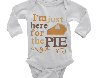 Personalized Baby Onesie | Here for the Pie Onesie | Baby Girl Onesie | Baby Girl BodySuit | Baby Boy Onesie | Baby Boy BodySuit