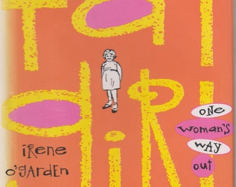 Fat Girl One Woman's Way Out by Irene O'Garden (Hardcover, Women's Studies)  1993