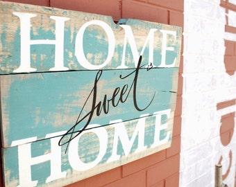 Home Sweet Home Rectangular Sign